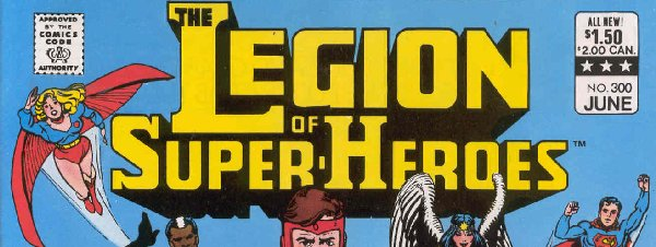 LEGION OF SUPERHEROES NO.300