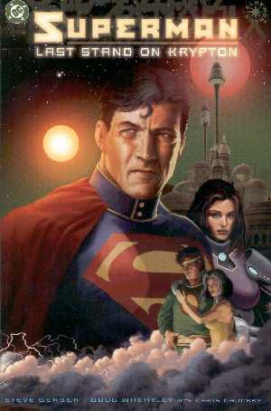 SUPERMAN LAST STAND ON KRYPTON