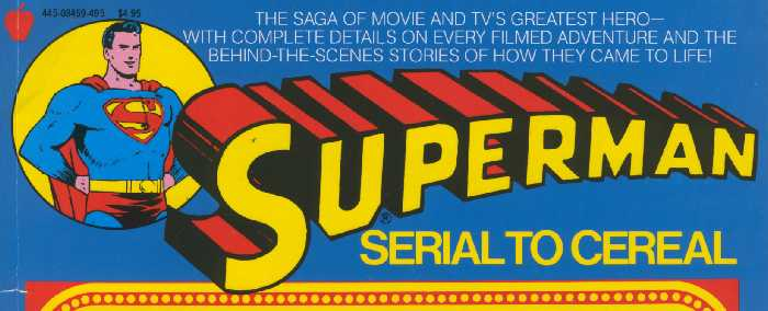 SUPERMAN SERIAL TO CEREAL